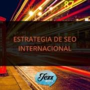 ESTRATEGIA DE SEO INTERNACIONAL