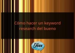 Cómo hacer un keyword research del bueno