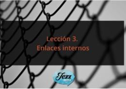 Lección 3. Enlaces internos